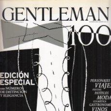 Coleccionismo de Revistas y Periódicos: REVISTA GENTLEMAN Nº 100. EDICIÓN ESPECIAL.. Lote 295812433