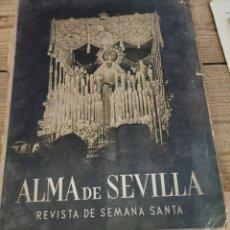 Coleccionismo de Revistas y Periódicos: SEMANA SANTA SEVILLA, 1953, REVISTA ALMA DE SEVILLA, 54 PAGINAS ILUSTRADAS. Lote 296595918