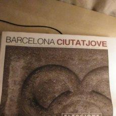 Coleccionismo de Revistas y Periódicos: BARCELONA CIUTAT JOVE (ELECCIONS 2003). Lote 297102543