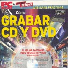 Coleccionismo de Revistas y Periódicos: PC ACTUAL. CÓMO GRABAR CD Y DVD (INFORMÁTICA). Lote 297102873