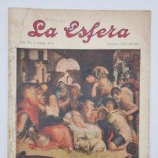 Coleccionismo de Revistas y Periódicos: REVISTA LA ESFERA. NUM, 364. LA ADORACION DE LOS PASTORES, CUADRO DE WTTEWAELL, QUE SE CONSERVA EN. Lote 297166028