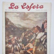 Coleccionismo de Revistas y Periódicos: REVISTA LA ESFERA. NUM, 401. UN EPISODIO DE LA VIDA DE JOSE, CUADRO DE FELIX CASTELLO, QUE SE. Lote 297166638