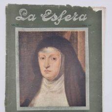 Coleccionismo de Revistas y Periódicos: REVISTA LA ESFERA. NUM, 537. RETRATO DE DOÑA MARIANA DE AUSTRIA POR CARREÑO. MADRID, 19 ABRIL 1924.. Lote 297176933