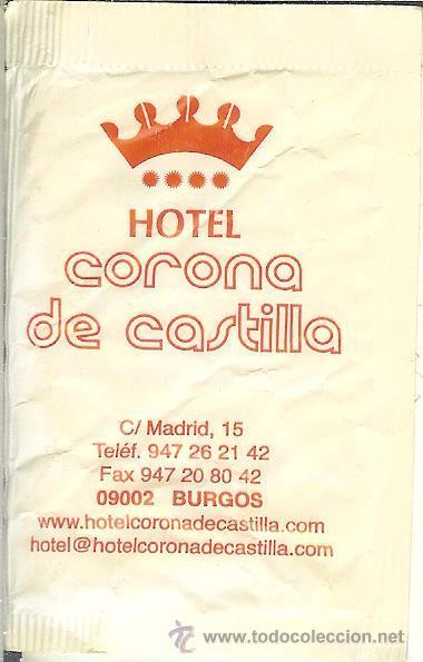 SOBRE DE AZÚCAR VACÍO - HOTELES CORONA DE CASTILLO Y REY ARTURO - BURGOS (Coleccionismos - Sobres de Azúcar)