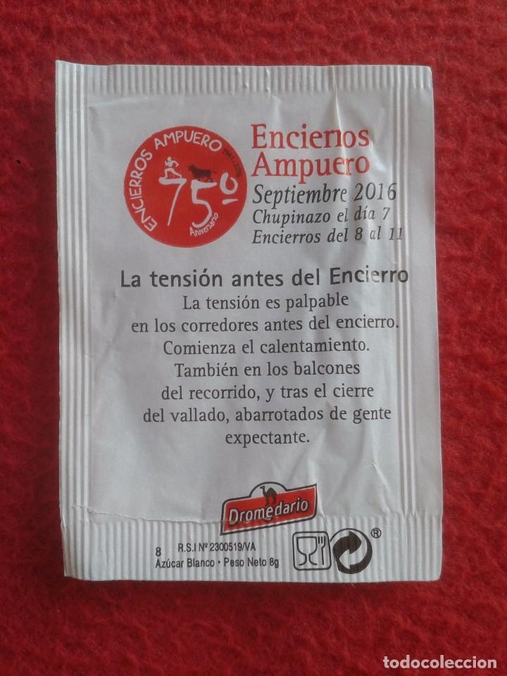 Sobres de azúcar de colección: SOBRE DE AZÚCAR PACKET OF SUGAR ENCIERROS AMPUERO CANTABRIA ENCIERRO TOROS FIESTAS DE LA VIRGEN NIÑA - Foto 2 - 89374148