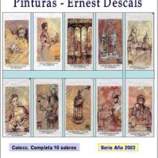 Sobres de azúcar de colección: PINTURA ERNEST DESCALS.- 10 SOBRES DE AZÚCAR. SERIE COMPLETA / AÑO 2003. Lote 103673287