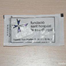 Sobres de azúcar de colección: SOBRE AZUCAR LLENO FUNDACIO SANT HOSPITAL LA SEU D´ URGELL. Lote 154178686