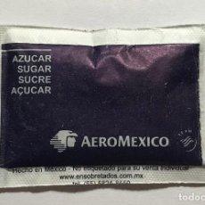 Sobres de azúcar de colección: SOBRE DE AZUCAR, AEROLINEAS AEROMEXICO // DISPONIBLE:3. Lote 154856210