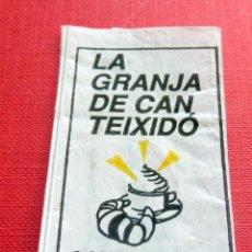 Sobres de azúcar de colección: ANTIGUO SOBRE AZÚCAR - LA GRANJA DE CAN TEIXIDÓ - - VACÍOS - (VER FOTOS). Lote 191857967
