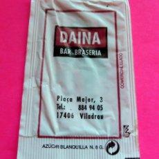 Sobres de azúcar de colección: SOBRE DE AZÚCAR - DAINA BAR BRASERIA - VILADRAU - GIRONA - (VER FOTOS) - VACÍOS. Lote 194768876