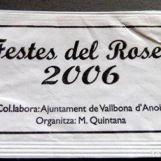 Bustine di zucchero di collezione: SOBRE DE AZÚCAR - FESTES DEL ROSER 2006 - VALLBONA D'ANOIA - BARCELONA. Lote 197782743
