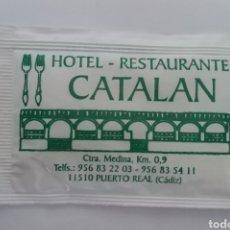Sobres de azúcar de colección: SOBRE DE AZÚCAR HOTEL RESTAURANTE CATALÁN PUERTO REAL CÁDIZ. Lote 198591605