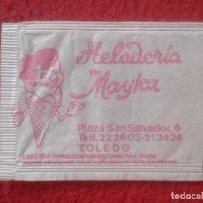 Sobres de azúcar de colección: SOBRE DE AZÚCAR PACKET OF SUGAR SUCRE ZUCKER ZUCCHERO HELADERÍA MAYKA CAFETERÍA NANO TOLEDO CASTILLA. Lote 221436377