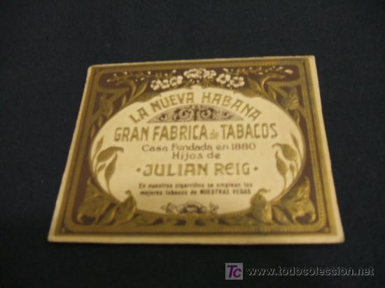 LA NUEVA HABANA - GRAN FABRICA DE TABACOS - CASA FUNDADA EN 1880 HIJOS DE JULIAN REIG - (Coleccionismo - Objetos para Fumar - Paquetes de tabaco)