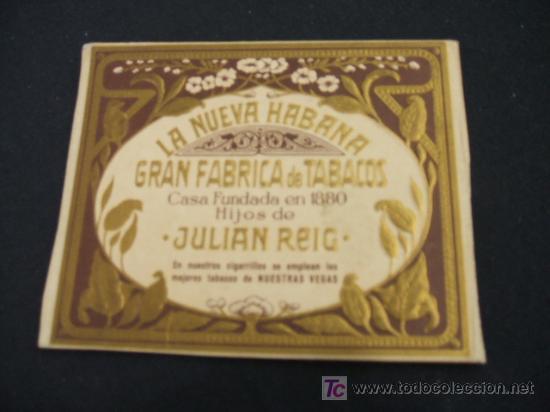 LA NUEVA HABANA - GRAN FABRICA DE TABACOS - HIJOS DE JULIAN REIG - (Coleccionismo - Objetos para Fumar - Paquetes de tabaco)