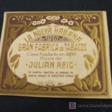 Paquetes de tabaco: LA NUEVA HABANA - GRAN FABRICA DE TABACOS - HIJOS DE JULIAN REIG - . Lote 17763964