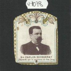 Paquetes de tabaco: ENVOLTORIO PAQUETE DE TABACO - SR· CARLOS ECHEGARAY - (V-1078-B). Lote 46333608