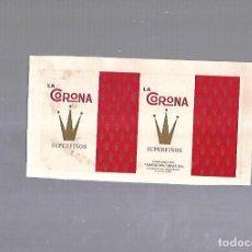 Paquetes de tabaco: CUBA. PAQUETE DE TABACO. AÑOS 20. CIGARROS LA CORONA. SUPERFINOS. Lote 110533211