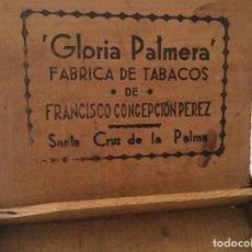 Paquetes de tabaco: ANTIGUA CAJA DE MADERA GLORIA PALMERA FABRICA DE TABACOS FRANCISCO CONCEPCION PEREZ - AÑOS 40 -50. Lote 108758555
