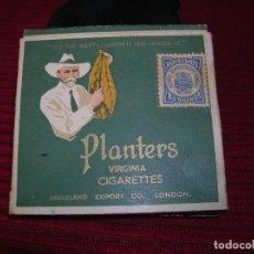 Paquetes de tabaco: MUY BONITA CAJETILLA PLANTERS. VIRGINIA CIGARETTES.LONDON. Lote 129440807