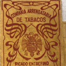 Paquetes de tabaco: PAQUETE DE TABACOS. COMPAÑIA ARRENDATARIA DE TABACOS. PICADO ENTREFINO.. Lote 166132062