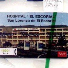 Tarjetas telefónicas de colección: 15-166. TAREJTA TELEFÓNICA HOSPITAL EL ESCORIAL. Lote 12184766