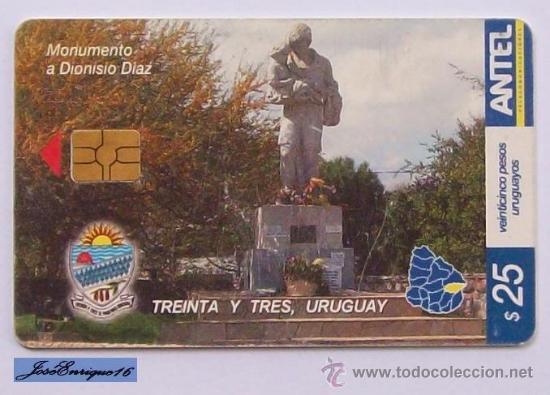 TC 376A MONUMENTO A DIONISIO DIAZ, TREINTA Y TRES, URUGUAY. QUEBRADA DE LOS CUERVOS. ANTEL (Coleccionismos - Tarjetas Telefónicas)