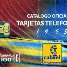 Tarjetas telefónicas de colección: CABITEL CATALOGO TARJETAS TIRADA 3000 05/94 NUEVA EN BLISTER. Lote 28584986