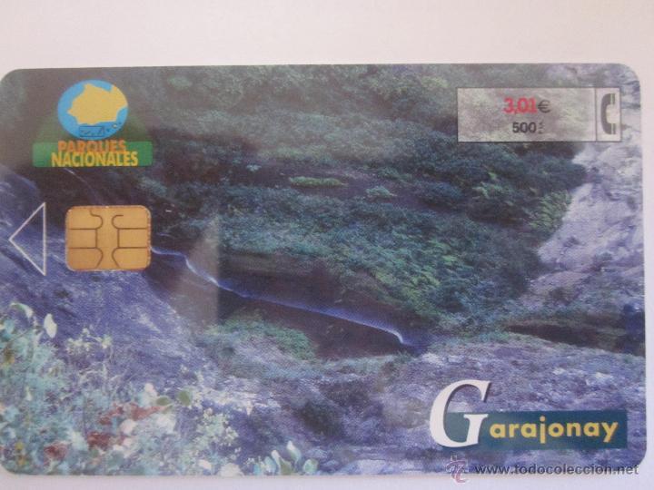 TARJETA TELEFÓNICA ESPAÑA SERIE PARQUES NATURALES. GARAJONAY. TIRADA 4.500. AÑO 2001 (Coleccionismo - Tarjetas Telefónicas)