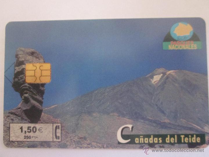 TARJETA TELEFÓNICA ESPAÑA SERIE PARQUES NATURALES. CAÑADAS DEL TEIDE. TIRADA 4.500. AÑO 2001 (Coleccionismo - Tarjetas Telefónicas)