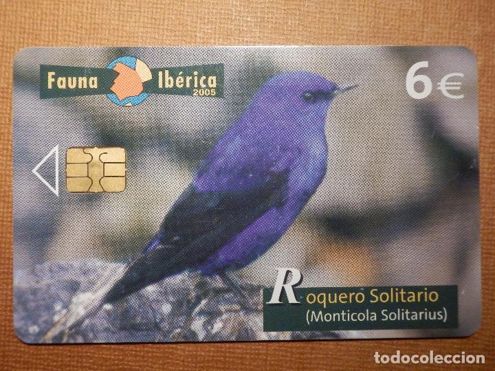 TARJETA TELEFÓNICA USADA - FAUNA IBÉRICA - ROQUERO SOLITARIO - 1205 - 2005 - TIRADA 251.000 (Coleccionismo - Tarjetas Telefónicas)