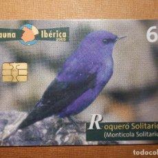 Cartes Téléphoniques de collection: TARJETA TELEFÓNICA USADA - FAUNA IBÉRICA - ROQUERO SOLITARIO - 1205 - 2005 - TIRADA 251.000. Lote 78788201