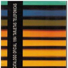 Tarjetas telefónicas de colección: CATÁLOGO OFICIAL 1994 TARJETAS TELEFÓNICAS. Lote 93270465
