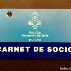 Tarjetas telefónicas de colección: TARJETA/CARNET DE SOCIO,REAL CLUB,RECREATIVO DE TENNIS HUELVA. Lote 94854071
