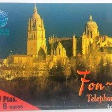 Tarjetas telefónicas de colección: TARJETA TELEFÓNICA WORLD TELECOM TELEPHONE CARD 6 EUROS 1000 PTAS. CATEDRAL SALAMANCA . Lote 96024171