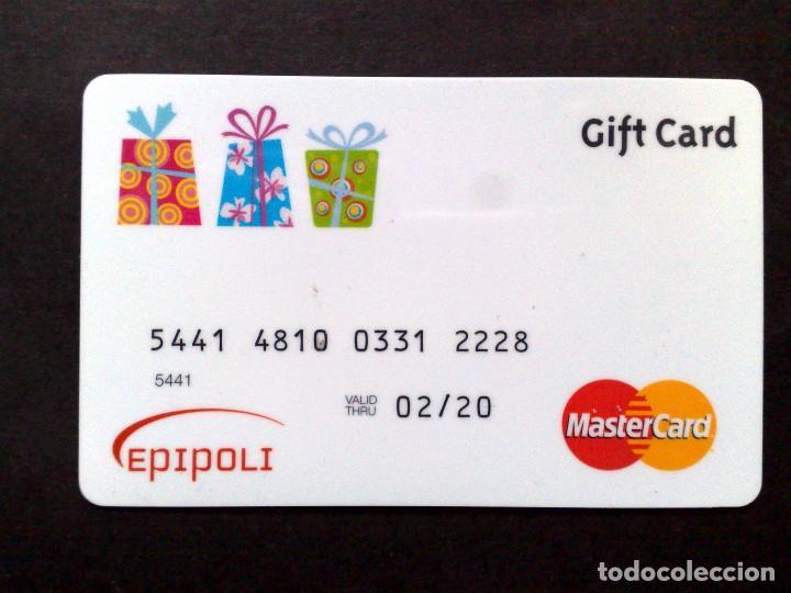 TARJETA MASTERCARD-GIFT CARD EPIPOLI,USADO. (Coleccionismo - Tarjetas Telefónicas)