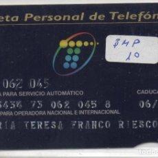 Tarjetas telefónicas de colección: TARJETA PERSONAL. Lote 118066179