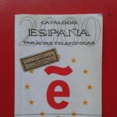 Tarjetas telefónicas de colección: CATALOGO TARJETAS TELEFONICAS DE ESPAÑA 2ª EDICION AÑO 2000 JOSE FERNANDEZ MARCOBAL. Lote 118994595