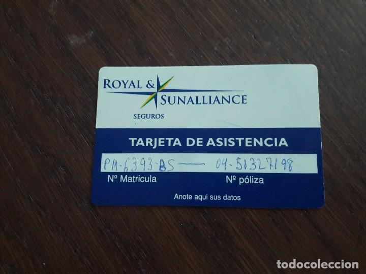 TARJETA DE ASISTENCIA SEGUROS ROYAL & SUNALLIANCE (Coleccionismo - Tarjetas Telefónicas)