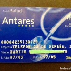 Tarjetas telefónicas de colección: TARJETA PERSONAL SALUD ANTARES,EMPRESA;TELEFONICA DE ESPAÑA,SERVICIOS CORPORATIVOS (07/03). Lote 129598775