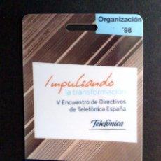 Tarjetas telefónicas de colección: TARJETA V ENCUENTRO DE DIRECTIVOS DE TELEFÓNICA DE ESPAÑA,ORGANIZACIÓN '98.. Lote 129600063