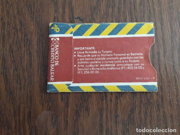Tarjetas telefónicas de colección: funda papel para tarjeta de crédito Banco de crédito Balear. - Foto 2 - 130106183