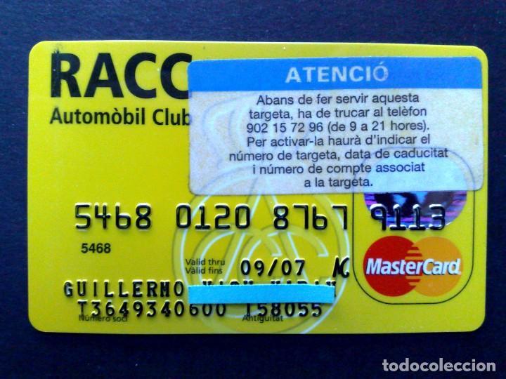TARJETA MASTERCARD-RACC AUTOMOVIL CLUB,NUEVO,SIN USAR (DESCRIPCIÓN) (Coleccionismo - Tarjetas Telefónicas)
