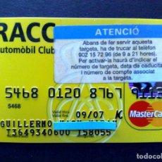Tarjetas telefónicas de colección: TARJETA MASTERCARD-RACC AUTOMOVIL CLUB,NUEVO,SIN USAR (DESCRIPCIÓN). Lote 130825868