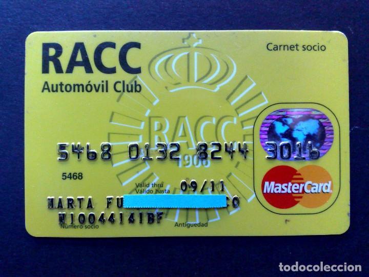TARJETA MASTERCARD-CARNET SOCIO-RACC AUTOMOVIL CLUB (DESCRIPCIÓN) (Coleccionismo - Tarjetas Telefónicas)