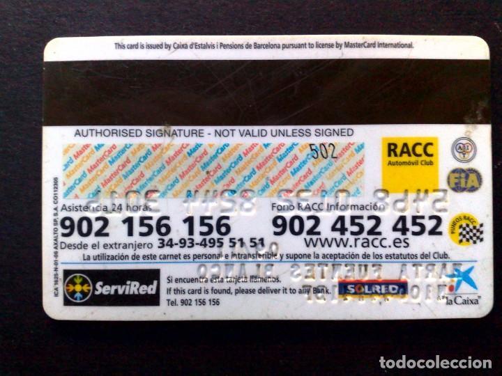 Tarjetas telefónicas de colección: TARJETA MASTERCARD-CARNET SOCIO-RACC AUTOMOVIL CLUB (DESCRIPCIÓN) - Foto 2 - 130855020