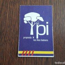 Tarjetas telefónicas de colección: TARJETA DE POLÍTICA-SINDICATOS ES PI, SANTANYI. BALEARES. Lote 136928274