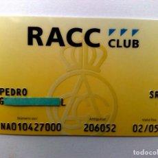 Tarjetas telefónicas de colección: TARJETA PERSONAL RACC CLUB (DESCRIPCIÓN). Lote 155559374