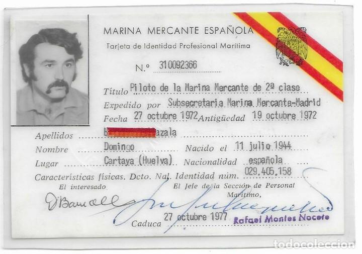 TARJETA DE MARINA MERCANTE ESPAÑOLA DE INDENTIDAD PROFESIONAL MARITINA 27 OCTUBRE 1977 (Coleccionismo - Tarjetas Telefónicas)