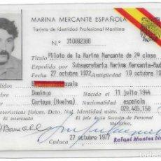 Tarjetas telefónicas de colección: TARJETA DE MARINA MERCANTE ESPAÑOLA DE INDENTIDAD PROFESIONAL MARITINA 27 OCTUBRE 1977. Lote 194965358